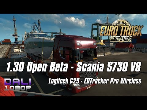 Euro Truck Simulator 2 Update 1.30 Open Beta | Scania S730 V8