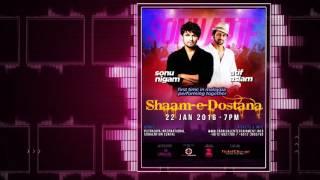 Shaam-E-Dostana : Sonu Nigam & Atif Aslam Live In Concert Malaysia 2016.