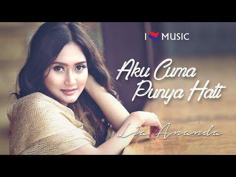 Aku Cuma Punya Hati - Mitha cover by Lia Ananda