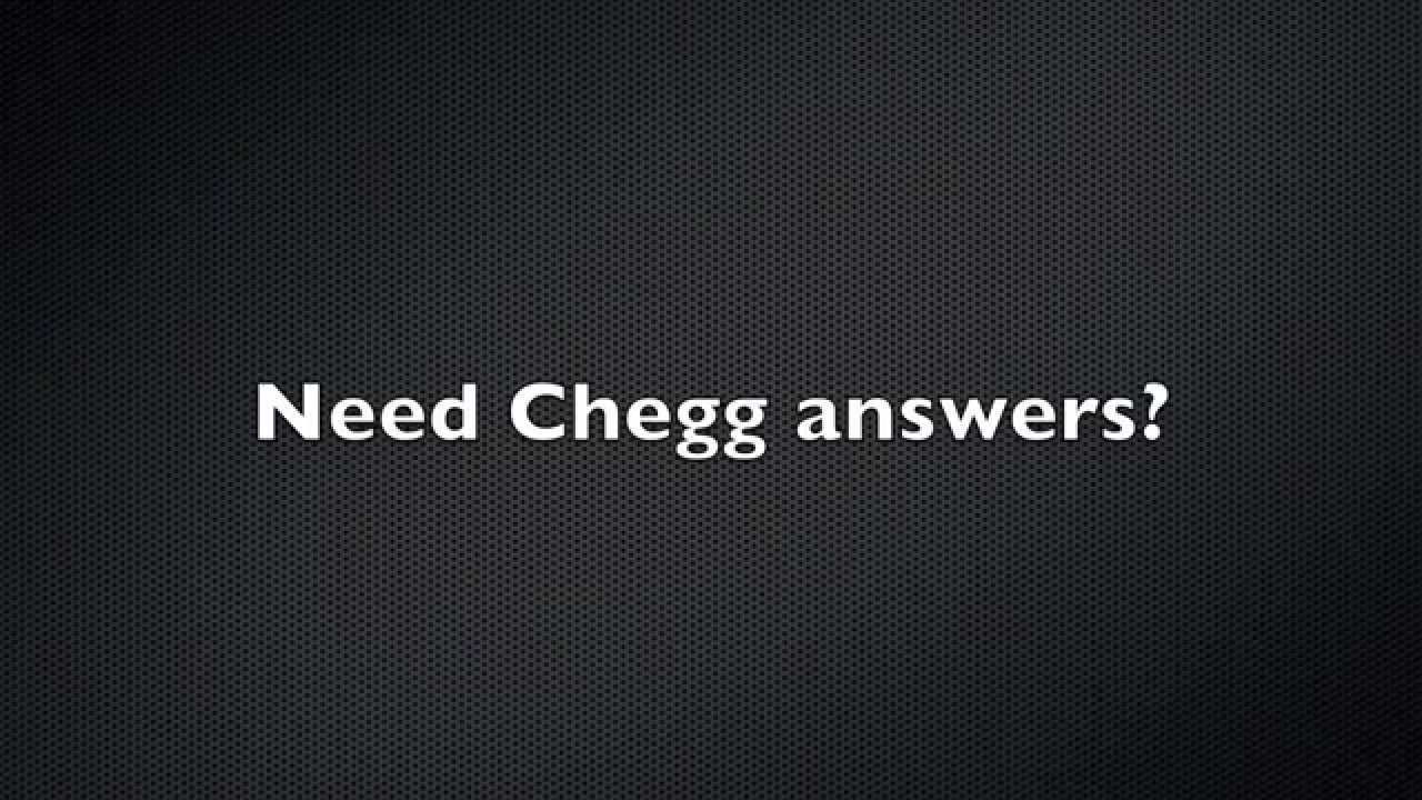 Chegg homework help yahoo answers