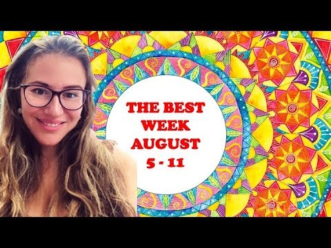 The LUCKIEST & HAPPIEST Week in 2019! Predictions for ALL 12 SIGNS  August  5 - 11!