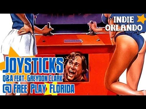 JOYSTICKS Q&A feat. Greydon Clark @ Free Play Florida 2015