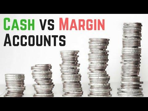 Cash Account vs Margin Account - Ultimate Guide
