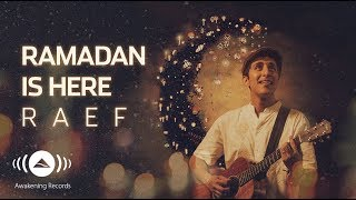 Download lagu Raef Ramadan Is Here MP3