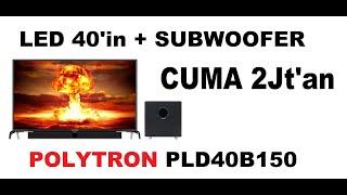 LED 39 inch PLUS SUBWOVER CUMA 2Jutaan(POLYTRON PLD40B150)