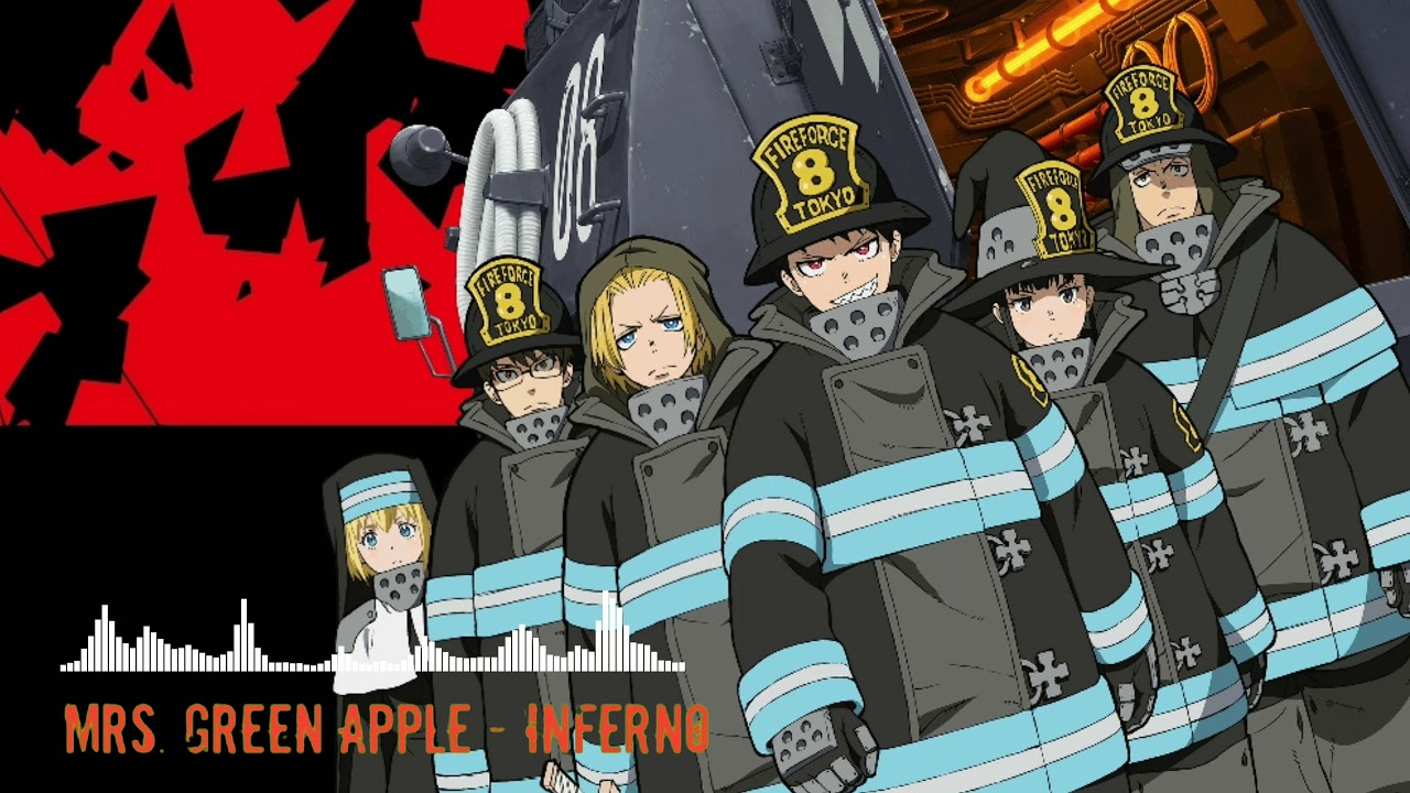Fire Force Opening Full _-_ Mrs. GREEN APPLE - Inferno ...