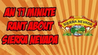 Gambar cover Lets Rant About Sierra Nevada for 11 Minutes | Beer Geek Nation Beer Reviews
