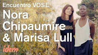Encuentro con Nora Chipaumire y Marisa Lull VOSE (Festival Ídem)