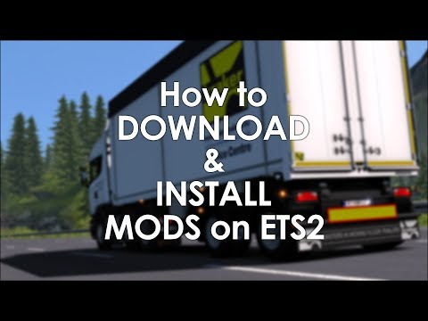 How to Download and Install Mods on Euro Truck Simulator 2 | ETS2