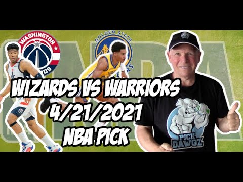 Washington Wizards vs Golden State Warriors 4/21/21 Free NBA Pick and Prediction NBA Betting Tips
