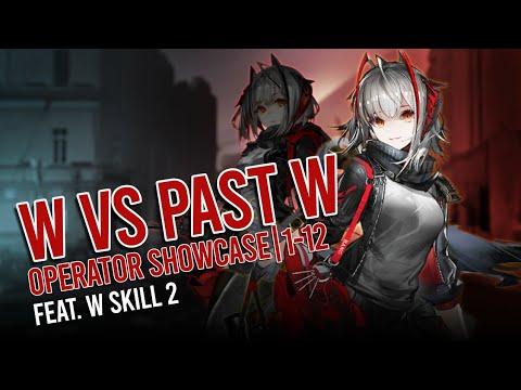 [Arknights] W Vs Past W Meme (feat.W Skill 2 At 1-12)