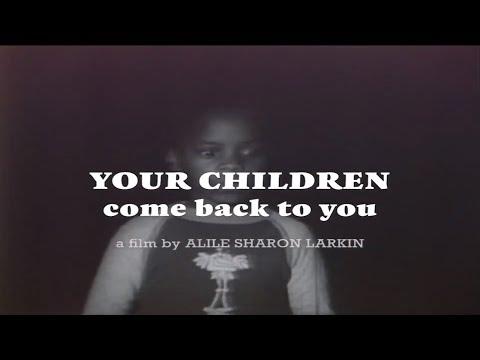 Your Children Come Back To You (1979)- Trailer | Alile Sharon Larkin | L.A. Rebellion