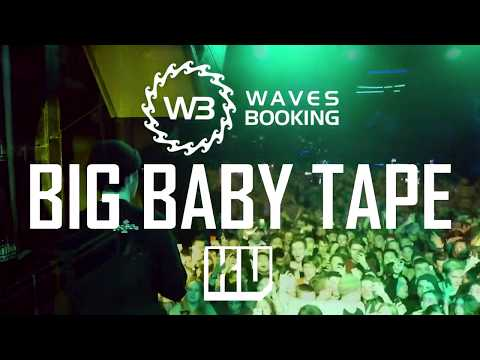 Big Baby Tape - Gimme The Loot [ LIVE ]