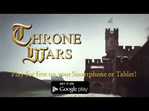 Throne Wars -  Official Google Play Trailer