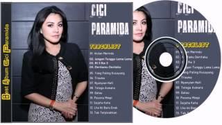 Cici Paramida Full Album Lagu Dangdut Lawas Terpopuler Tembang Kenangan Terbaik NONSTOP