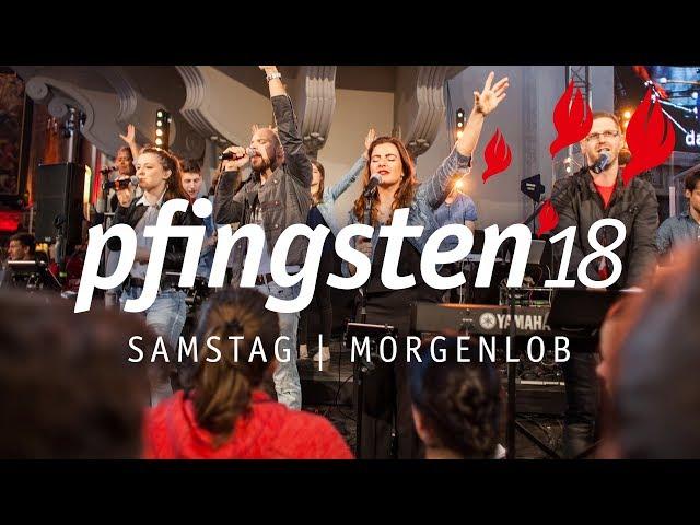 Pfingsten 18 - Samstag Morgenlob