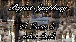 Ed Sheeran & Andrea Bocelli - Perfect Symphony (TRADUÇÃO) 2017
