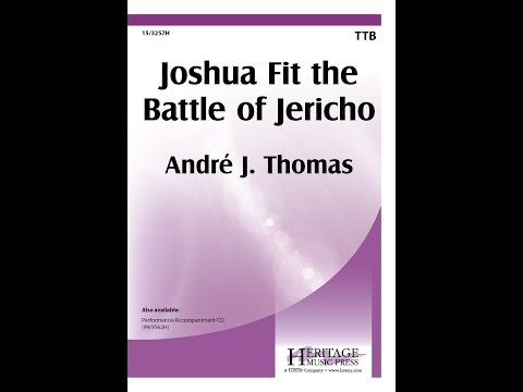 Joshua Fit the Battle of Jericho (TTB) - André J. Thomas