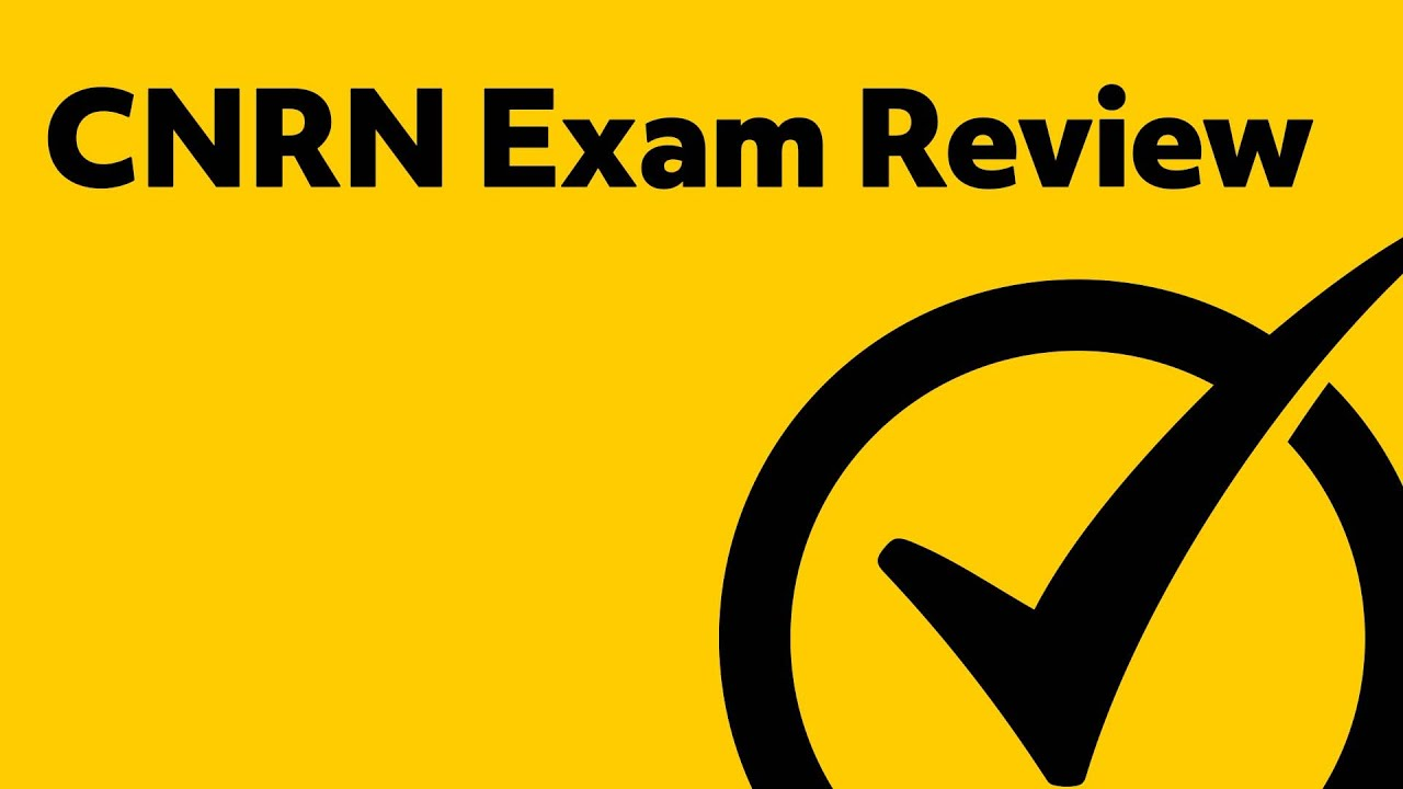 Cnrn Exam Review Youtube