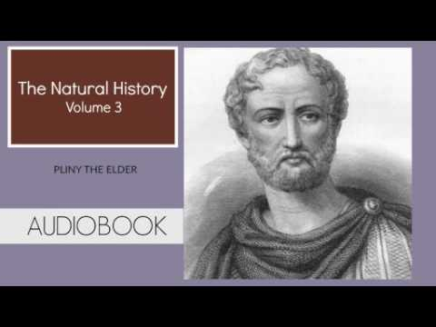 The Natural History Vol.3 by Pliny The Elder ( Part 1/2 )