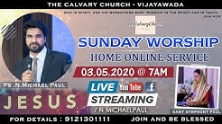 03 May 2020 || Sunday Worship || Online Service || N Michael Paul || Sami Symphony | TCCV