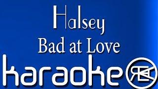 Halsey - Bad at Love (Karaoke Version)