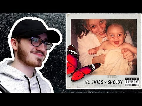 """Lil Skies """"Shelby"""" - ALBUM REACTION/REVIEW"""