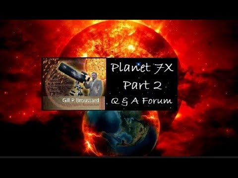 Planet 7X PART 2:  Q & A Forum with Gill Broussard & Friends