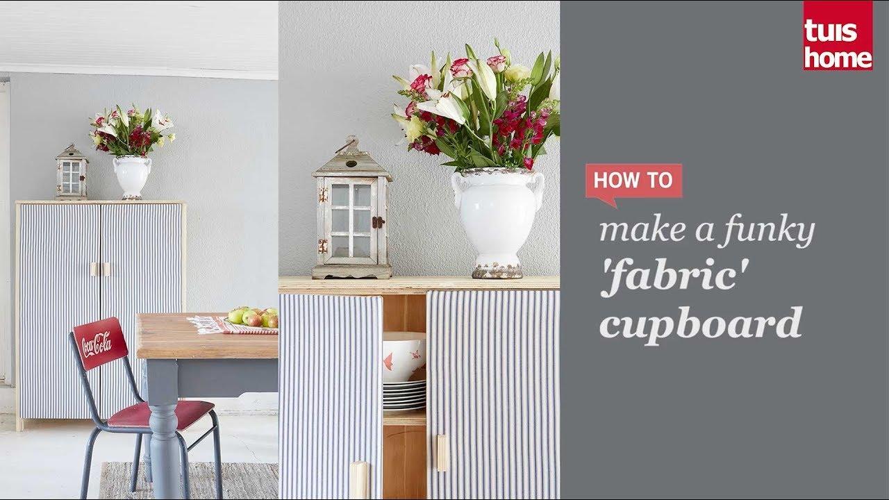 make a funky fabric cupboard youtube