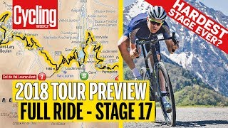 Full Ride of terrifying Stage 17 | 2018 Tour de France | Cycling Weekly