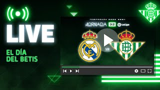 🚨 DIRECTO | Real Madrid - Real Betis