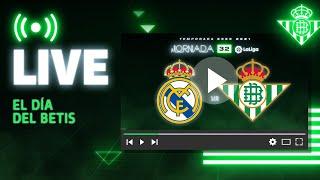 🚨 DIRECTO | Real Madrid - Real Betis | VÍVELO CON NOSOTROS