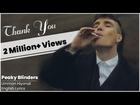 Ummon - Hiyonat (English Lyrics) || There is a Woman Background || Peaky Blinders || Thomas Shelby