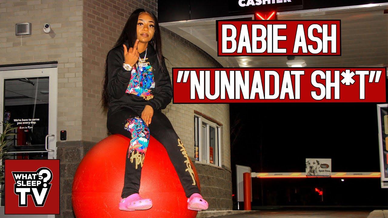 Babie Ash - Nunnadat Sh*t Remix