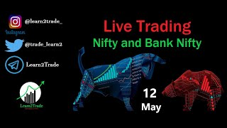 Nifty/Bank Nifty Live Trading Stream 12th May 2021   Live Intraday Trading   Expiry Trading Special