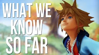 Kingdom Hearts 3 - What We Know So Far