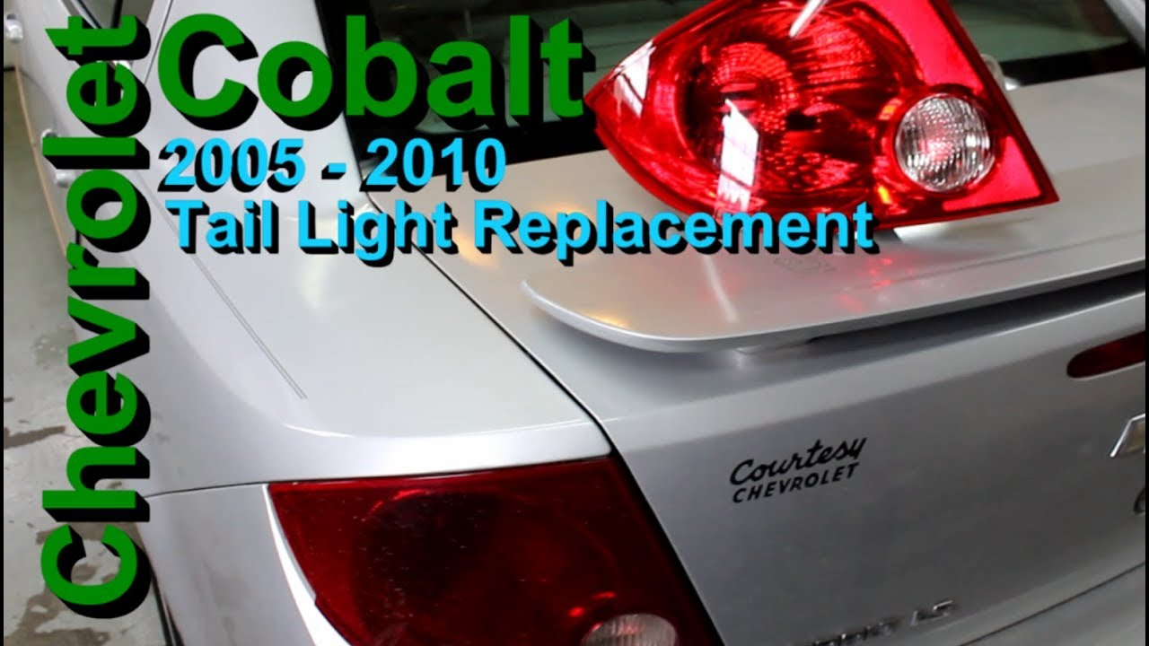 Chevrolet Cobalt Tail Light Replacement 2005 2010