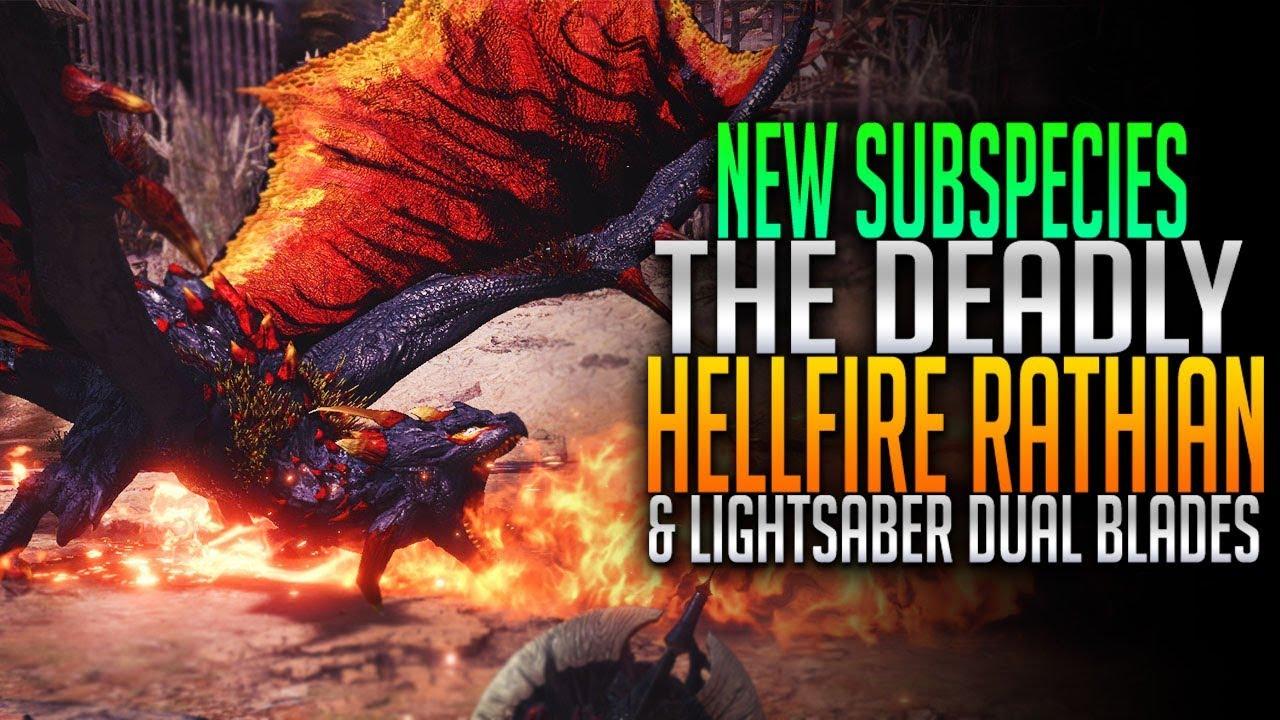 New Subspecies  Hellfire Rathian  Light Saber Dual Blades