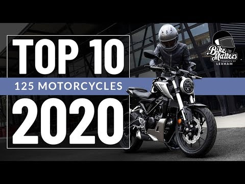 Top 10 125cc Motorcycles 2020 Best Bikes For Cbt Riders Youtube