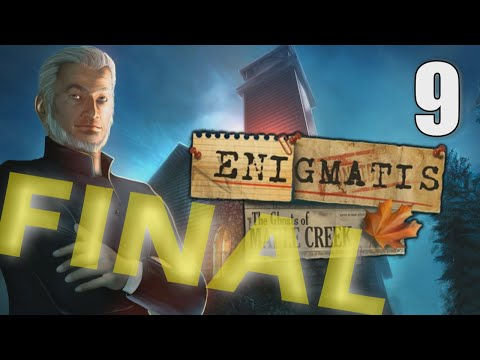 Enigmatis: Ghosts of Maple Creek [09] w/YourGibs - Chapter 9: LAST SEAL - ENDING