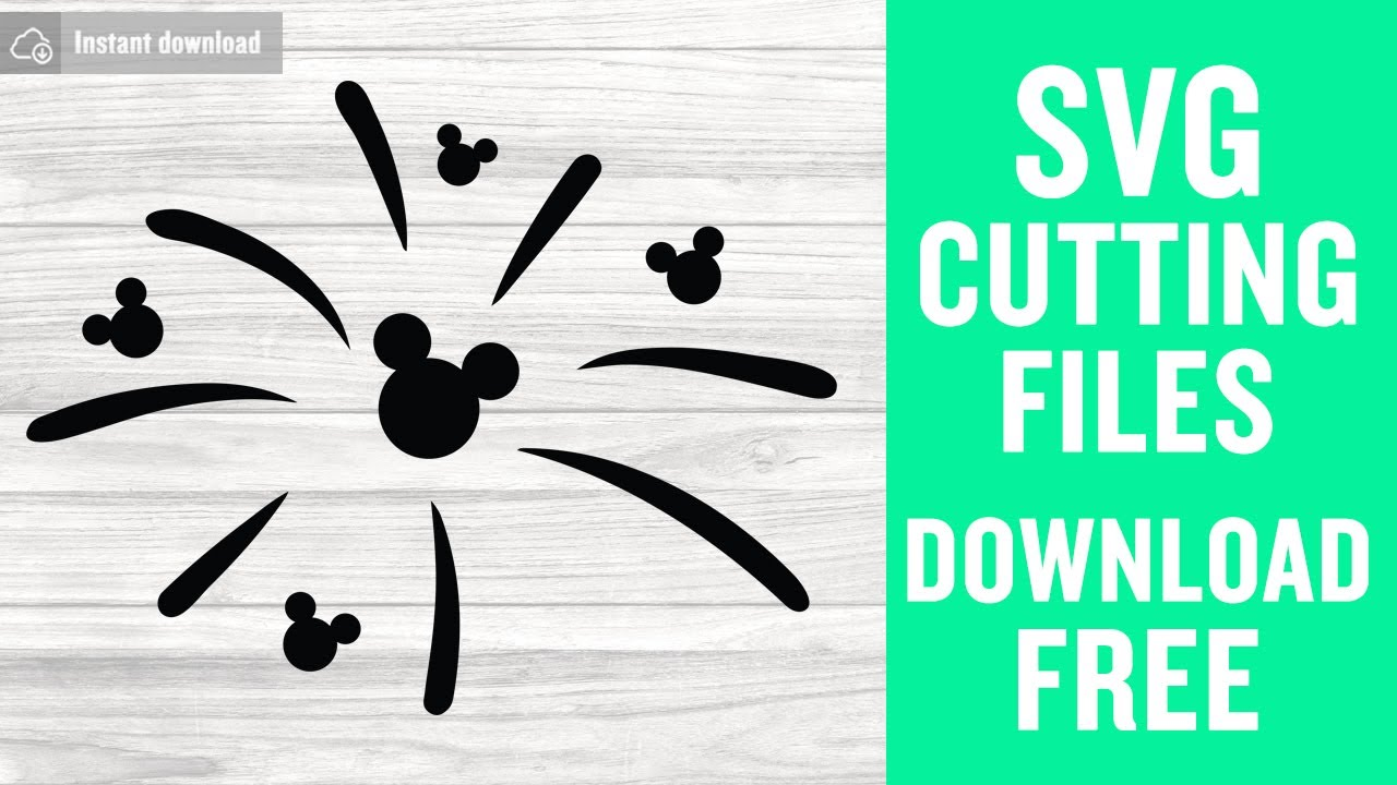 Mickey Fireworks Svg Free Cutting Files For Cricut Instant Download Youtube
