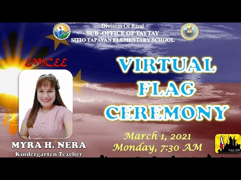 SITIO TAPAYAN ELEMENTARY SCHOOL VIRTUAL FLAG CEREMONY