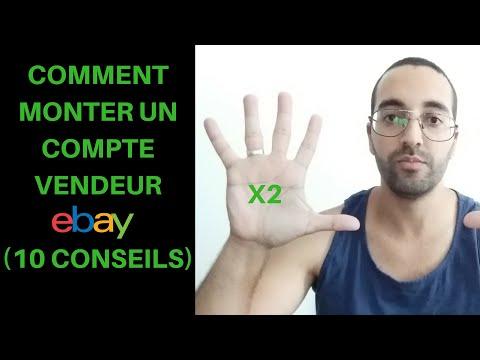 Comment Commencer & Monter votre Compte Vendeur Ebay (10 Conseils) / Dropshipping France