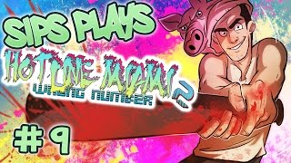 This is It (Sips Plays Hotline Miami 2: Wrong Number - Part 9)