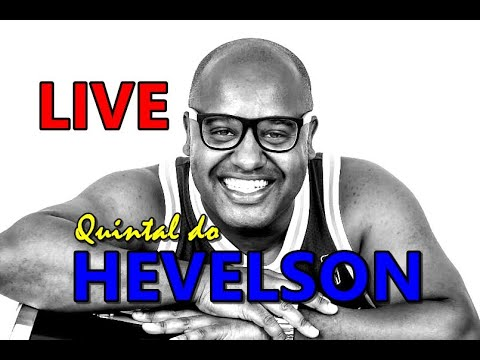 Download LIVE QUINTAL DO HEVELSON