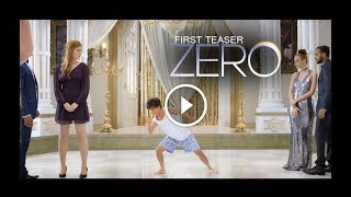 Zero First Teaser Trailer Review | Shahrukh Khan as Dwarf : First Look