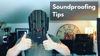 Soundproofing tips