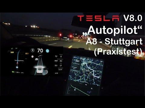 Tesla Autopilot V 8.0: A8 nach Stuttgart - (Praxistest)