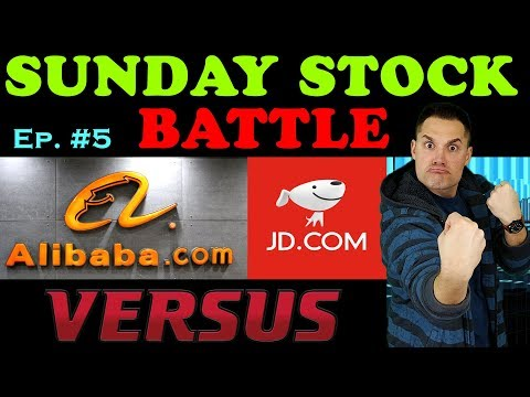 Better Stock Buy: ALIBABA Vs JD.COM - (BABA And JD Stock Analysis 2019)