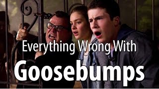Repeat youtube video Everything Wrong With Goosebumps In 15 Minutes Or Less
